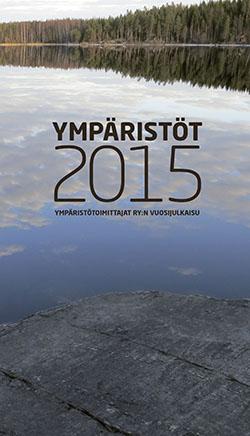 YMPÄRISTÖ 2015_etukansi.indd